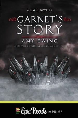 Amy Ewing - Garnet's Story