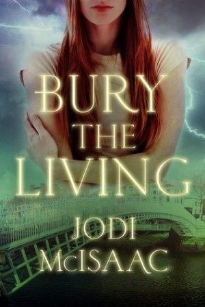 Jodi McIsaac - Bury the Living