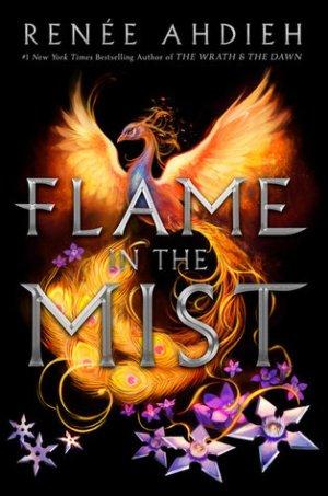 renee-ahdieh-flame-in-the-mist